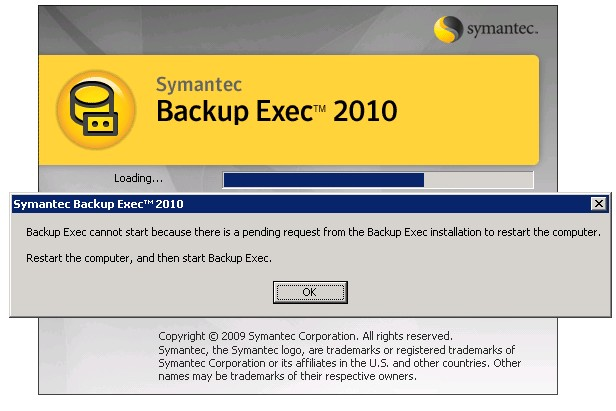 Backup Exec Cannot Start Because There Is A Pending Request From The Backup Exec Installation To Restart The Computer
