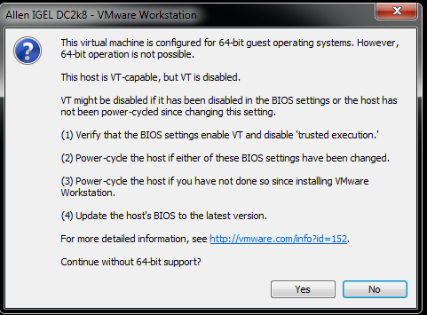 This Virtual Machine Is Configured For 64-bit Guest Operating Systems.However 64-Bit Operation Is Not Possible