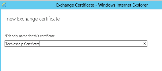 Exchange 2013 and Exchange 2016 How To Configure and Install an SSL ...