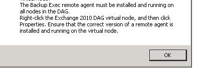 The Backup Exec Remote Agent Must Be Installed And Running On All Nodes In The Dag